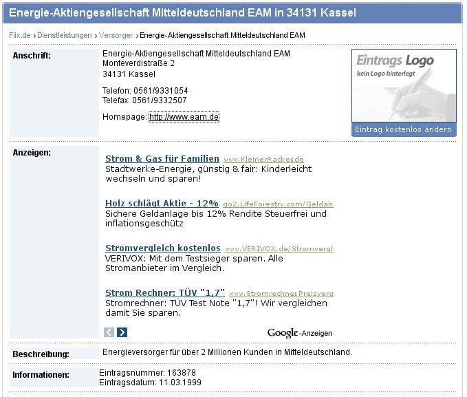 1999 noch warb die EAM in ihrem Internetauftritt als Elektrizitäts-Aktiengesellschaft Mitteldeutschland um Kundschaft. Heute ist unter gleicher Adresse mit gleichem Namen der Auftritt einer gemeinnützigen GmbH zur Förderung von Energieeffizienz