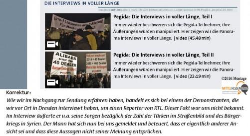 In der jüngsten Panoramasendung wollte der NDR Pegida-Demonstranten ungefiltert zu Wort kommen und fiel auf Kollegen des Privatsenders RTL herein. Quelle: ARD/NDR. Montage: Mittelhessenblog