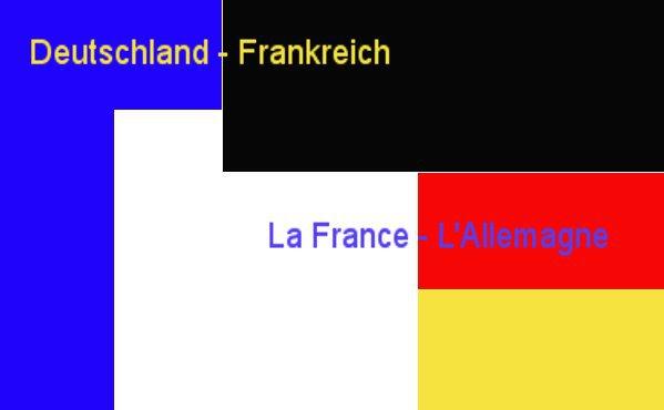 DeutschlandFrankreich -La France, l'Allemagne