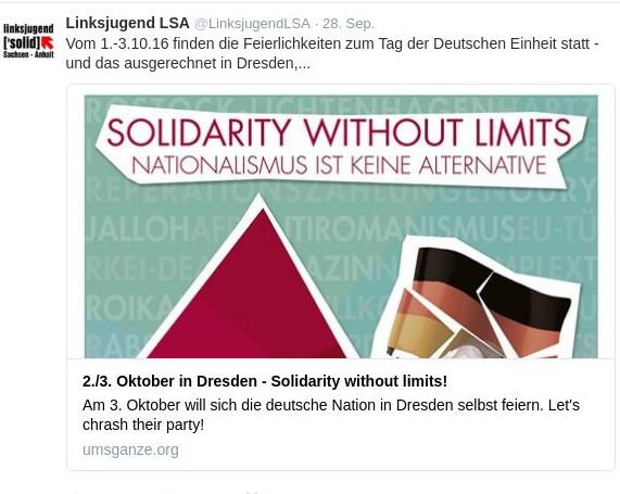 """Unter dem Dach von Solidarity without limits ruft die Jugendorganisation der Linken Sachsen-Anhalt zum """"Crash"""" der Einheitsfeiern in Dresden auf. Quelle: Twitter"""