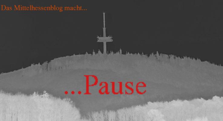Mittelhessenblog macht Sechstage-Pause für eine Neuausrichtung